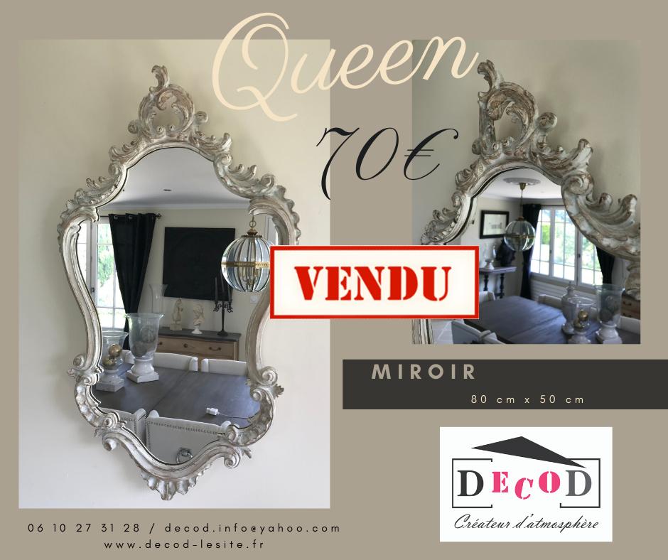 Miroir Queen 70€ VENDU